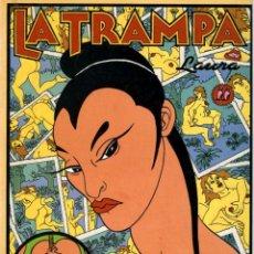 Cómics: LA TRAMPA (LA CÚPULA, 1990) DE LAURA. Lote 128030035