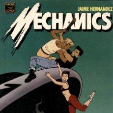 Cómics: MECHANICS (LA CÚPULA, 1990) DE JAIME HERNÁNDEZ. Lote 128030891