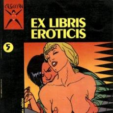 Comics: COLECCIÓN X-5: EX LIBRIS EROTIIS (LA CÚPULA, 1987) DE MASSIMO ROTUNDO. Lote 128456011