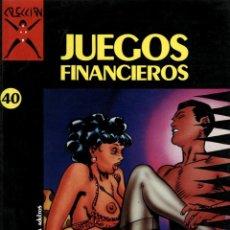 Cómics: COLECCIÓN X-40: JUEGOS FINANCIEROS (LA CÚPULA, 1991) DE GRAMACCIONI. Lote 128465655