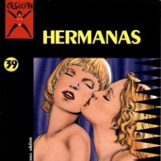 Cómics: COLECCIÓN X-39: HERMANAS (LA CÚPULA, 1991) DE SAINT GERMAIN. Lote 128465903