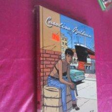 Cómics: CAROLINE BALDWIN 01 - ANDRE TAYMANS EXCELENTE ESTADO. Lote 128472839