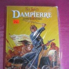 Cómics: DAMPIERRE YVES SWOLLS LA HORA DE LAS VICTORIAS EXCELENTE ESTADO. Lote 128473207
