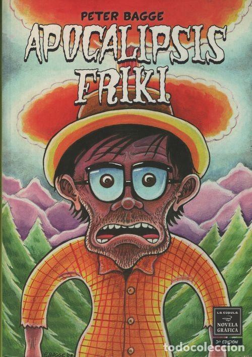 APOCALIPSIS FRIKI - PETER BAGGE - NOVELA GRAFICA LA CUPULA (Tebeos y Comics - La Cúpula - Comic USA)
