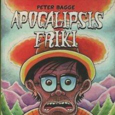 Comics : APOCALIPSIS FRIKI - PETER BAGGE - NOVELA GRAFICA LA CUPULA. Lote 128477539