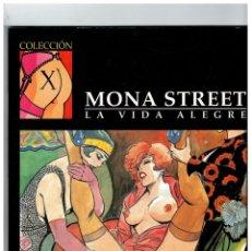 Cómics: COLECCIÓN X Nº 86 -MONA STREET - LA VIDA ALEGRE- FROLLO. LA CÚPULA,1996.. Lote 128494595