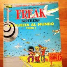 Comics: FREAK BROTHERS (LA VUELTA AL MUNDO 2). Lote 128536499