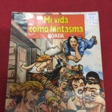 Cómics: MI VIDA COMO UN FANTASMA DE BOADA NORMAL ESTADO REF.15. Lote 128612151