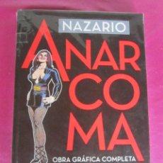 Cómics: ANARCOMA. OBRA GRAFICA COMPLETA - NAZARIO EXCELENTE ESTADO. Lote 128623467
