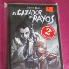 Cómics: EL CAZADOR DE RAYOS, DE KENNY RUIZ EXCELENTE ESTADO. Lote 128624151