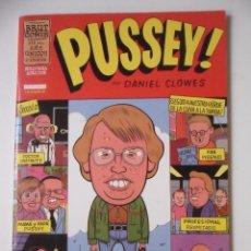 Cómics: PUSSEY! DANIEL CLOWES BRUT COMIX 2ª EDICIÓN. Lote 130792816
