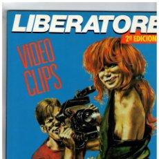 Cómics: LIBERATORE -VIDEO CLIPS- LA CÚPULA,1993. 2ª EDICIÓN.. Lote 130937488