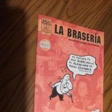 Comics: LA BRASERÍA 3. REVISTA DE HUMOR. GRAPA. BUEN ESTADO. LE FALTA TROZO EN PRIMERA PÁGINA EN BLANCO. Lote 133226510