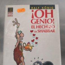 Cómics: ¡OH GENIO! EL HECHIZO DE SHABBAR RALF KÖNIG. Lote 133505630