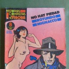 Cómics: HISTORIAS COMPLETAS DE EL VIBORA. Nº 8. NO HAY PIEDAD. ROTUNDO MIGNACCO. EXTRA. ED. CUPULA. S.A.. Lote 134974690