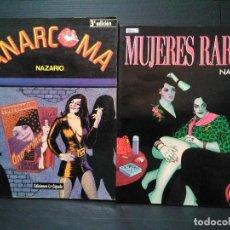 Cómics: LOTE NAZARIO. ANARCOMA + MUJERES RARAS. ED LA CÚPULA, 1988. Lote 135626222