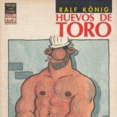Cómics: RALF KONIG - HUEVOS DE TORO - VIBORA COMIX NOVELA GRAFICA. Lote 136461046