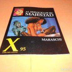Cómics: COLECCION X Nº 95. AL SERVICIO DE SU MAJESTAD. MARASCHI. Lote 136480374