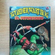 Cómics: WONDERWART-HOG EL SUPERSERDO #4 (SHELTON). Lote 137628713