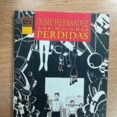 Cómics: LAS MUJERES PERDIDAD (JAIME HERNANDEZ). Lote 139137934