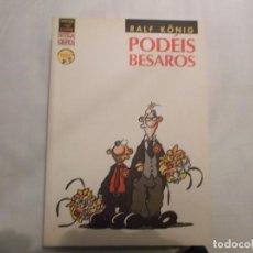 Fumetti: PODEIS BESAROS, RALF KONIG,EDICIONES LA CUPULA ,VIBORA COMIX NOVELA GRAFICA, 2004. Lote 139962402