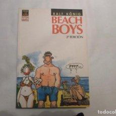 Fumetti: BEACH BOYS, RALF KONIG,EDICIONES LA CUPULA ,VIBORA COMIX NOVELA GRAFICA, 2 EDICION. Lote 139963058