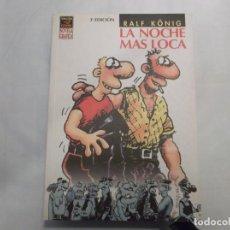 Fumetti: LA NOCHE MAS LOCA, RALF KONIG, EDICIONES LA CUPULA ,VIBORA COMIX NOVELA GRAFICA, 2000. Lote 139963722