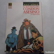 Fumetti: EL RETORNO DEL CONDON ASESINO,RALF KONIG, EDICIONES LA CUPULA,VIBORA COMIX NOVELA GRAFICA, 3 EDICION. Lote 139963886