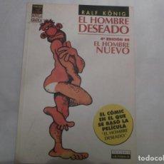 Fumetti: EL HOMBRE DESEADO,EL HOMBRE NUEVO,RALF KONIG, LA CUPULA,VIBORA COMIX NOVELA GRAFICA, 4 EDICION. Lote 139964210