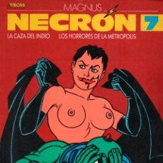 Fumetti: NECRON 7. MAGNUS. LA CAZA DEL INDIO. LOS HORRORES DE LA METROPOLIS. EL VIBORA. LA CUPULA. Lote 140441162