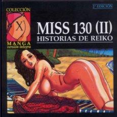 Cómics: MISS 130 II HISTORIAS DE REIKO CHIYOJI 2º EDICIÓN COLECCIÓN X 75 - FOTOS ADICIONALES. Lote 142871646