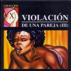 Cómics: VIOLACIÓN DE UNA PAREJA III GRUNDIG COLECCIÓN X 55 - FOTOS ADICIONALES. Lote 142872754