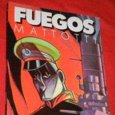 Cómics: FUEGOS, DE MATTOTTI - EDICIONES LA CUPULA 1988. Lote 143807186
