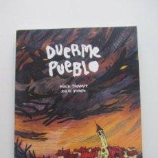 Comics : DUERME PUEBLO LA CUPULA NURIA TAMARIT - XULIA VICENTE LA CÚPULA CUPULA BUEN ESTADO. Lote 145179606
