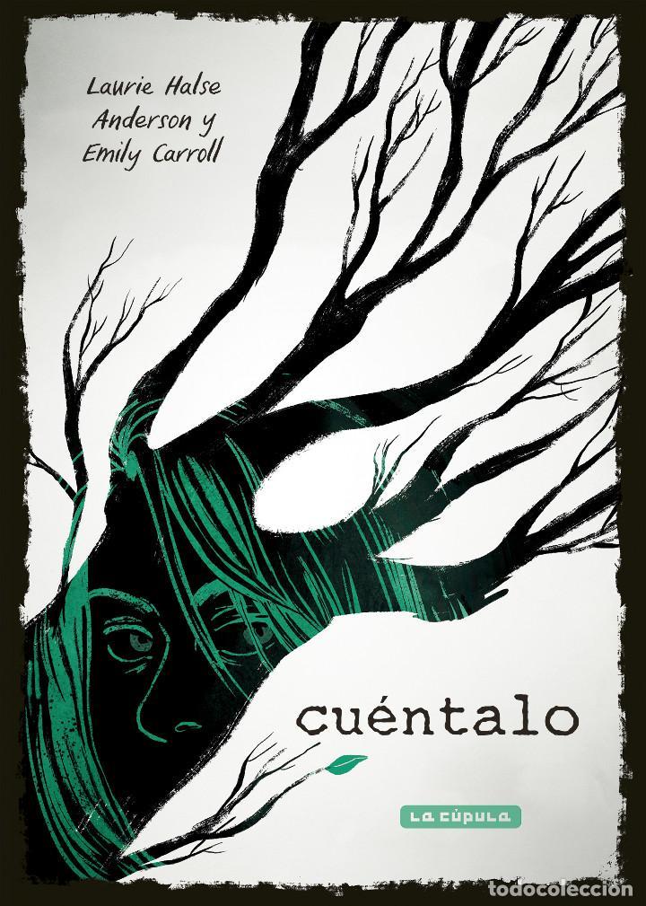 CÓMICS. CUÉNTALO - LAURIE HALSE ANDERSON/EMILY CARROLL (Tebeos y Comics - La Cúpula - Comic USA)