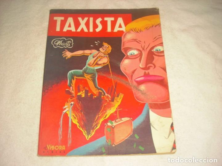 TAXISTA, MARTI. EL VIBORA SERIES . ED. LA CUPULA (Tebeos y Comics - La Cúpula - Autores Españoles)