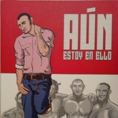 Cómics: AUN ESTOY EN ELLO - SEBAS MARTIN - LA CUPULA - NOVELA GRAFICA COMIC GAY. Lote 146678284