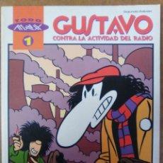 Cómics: COL. TODO MAX Nº 1 GUSTAVO CONTRA LA ACTIVIDAD DEL RADIO - LA CUPULA - OFI15J. Lote 134036642