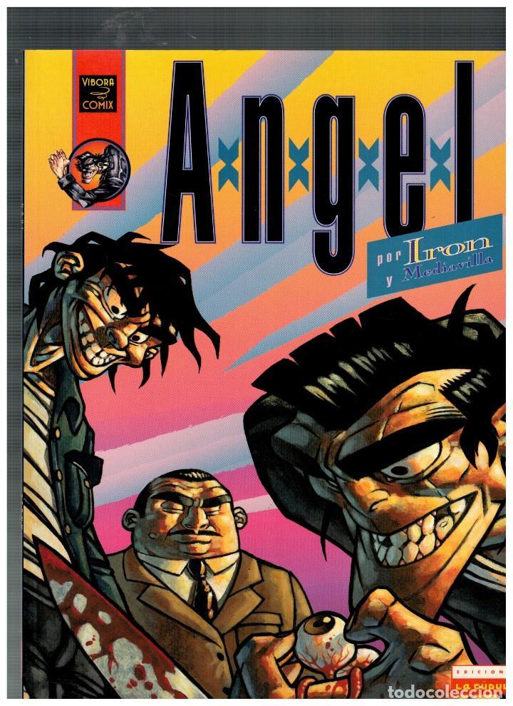 ANGEL POR IRON Y MEDIAVILLA. LA CÚPULA,1992. EXCELENTE. (Comics - La Cúpula - Spanish Authors)