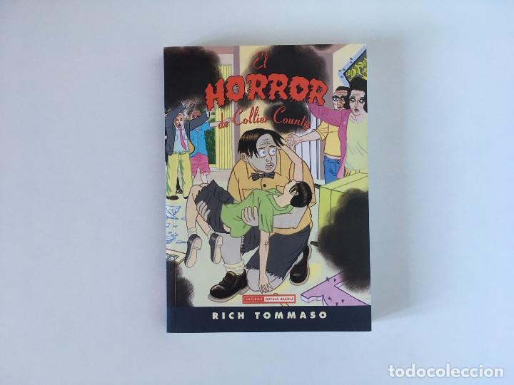 EL HORROR DE COLLIER COUNTY DE RICH TOMASO. LA CUPULA. (Tebeos y Comics - La Cúpula - Comic USA)
