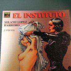 Cómics: EL INSTITUTO. SOLANO LOPEZ Y BARREIRO. EDICIONES LA CUPULA. VIBORA COMIX.. Lote 147581314