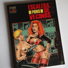 Cómics: ESCALERA DE VECINOS, DE PONS, VÍBORA COMIX, NOVELA GRÁFICA. COMO NUEVO. Lote 147683578