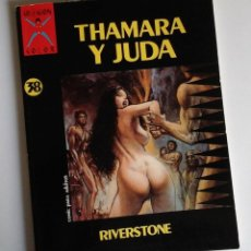 Cómics: THAMARA Y JUDA DE RIVERSTONE, COLECCIÓN X COLOR DE LA CÚPULA. MUY BUENO, DEL AUTOR DE NAGARYA. Lote 147692550