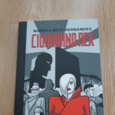 Cómics: CIUDADANO REX, MARIO Y BETO HERNÁNDEZ. Lote 148795026