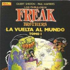 Cómics: LOS FABULOSOS FREAK BROTHERS LA VUELTA AL MUNDO 1 Y 2 (1987) LA CUPULA - MUY BUEN ESTADO - OFI15. Lote 149258850