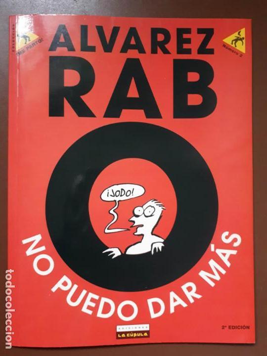NO PUEDO DAR MÁS - ALVAREZ RABO - LA CÚPULA - 1998 (Tebeos y Comics - La Cúpula - Autores Españoles)