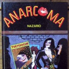 Cómics: NAZARIO - ANARCOMA - 1984 - TAPA DURA. Lote 149998950