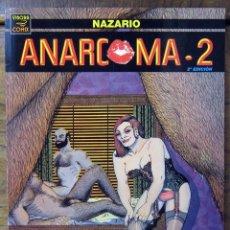 Cómics: NAZARIO - ANARCOMA 2 - 2000 - 2º EDICIÓN. Lote 149999306