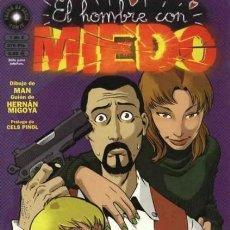 Cómics: EL HOMBRE CON MIEDO COMPLETA 2 NUMEROS - LA CUPULA - OFSF15. Lote 151400926