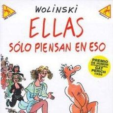 Cómics: COLECCION ME PARTO Nº 3 ELLAS SOLO PIENSAN EN ESO (WOLINSKI) LA CUPULA - MUY BUEN ESTADO - OFF15. Lote 151567810